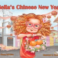The cover to the children's book, Bella's Chinese New Year.