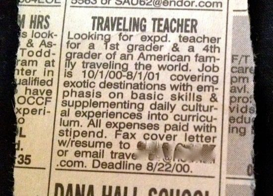 "The actual ad Sara answered in 2000, launching her as a ""Teacher Traveler"""