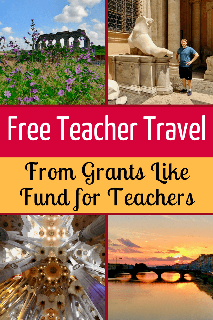 Teacher travel grants exist to fund free trips for educational exploration of the world! See one example of Fund for Teachers and other resources.