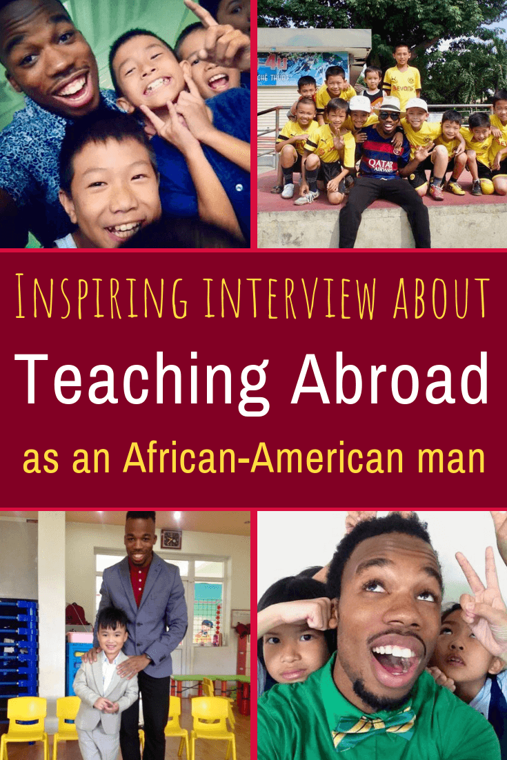 Interested in teaching English abroad? What's it like to teach in Asia as a Black man? Inspiration on being an African-American educator in Thailand & Vietnam!