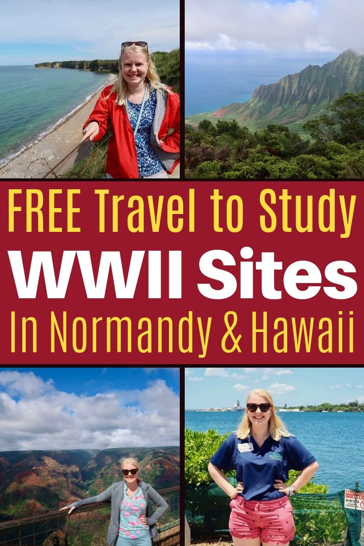 Find funded educator travel to learn about World War II in Europe and Hawaii via summer programs with Sacrifice for Freedom, National History Day, and the NEH. #teaching #teachers #travel #globaled #wwii #history #historyeducation #normandy #grants #scholarships #hawaii #pearlharbor