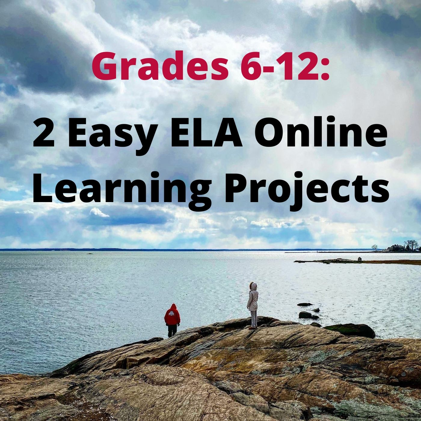 2 Online Distance Learning Projects and Assignments for grade 6-12 ELA
