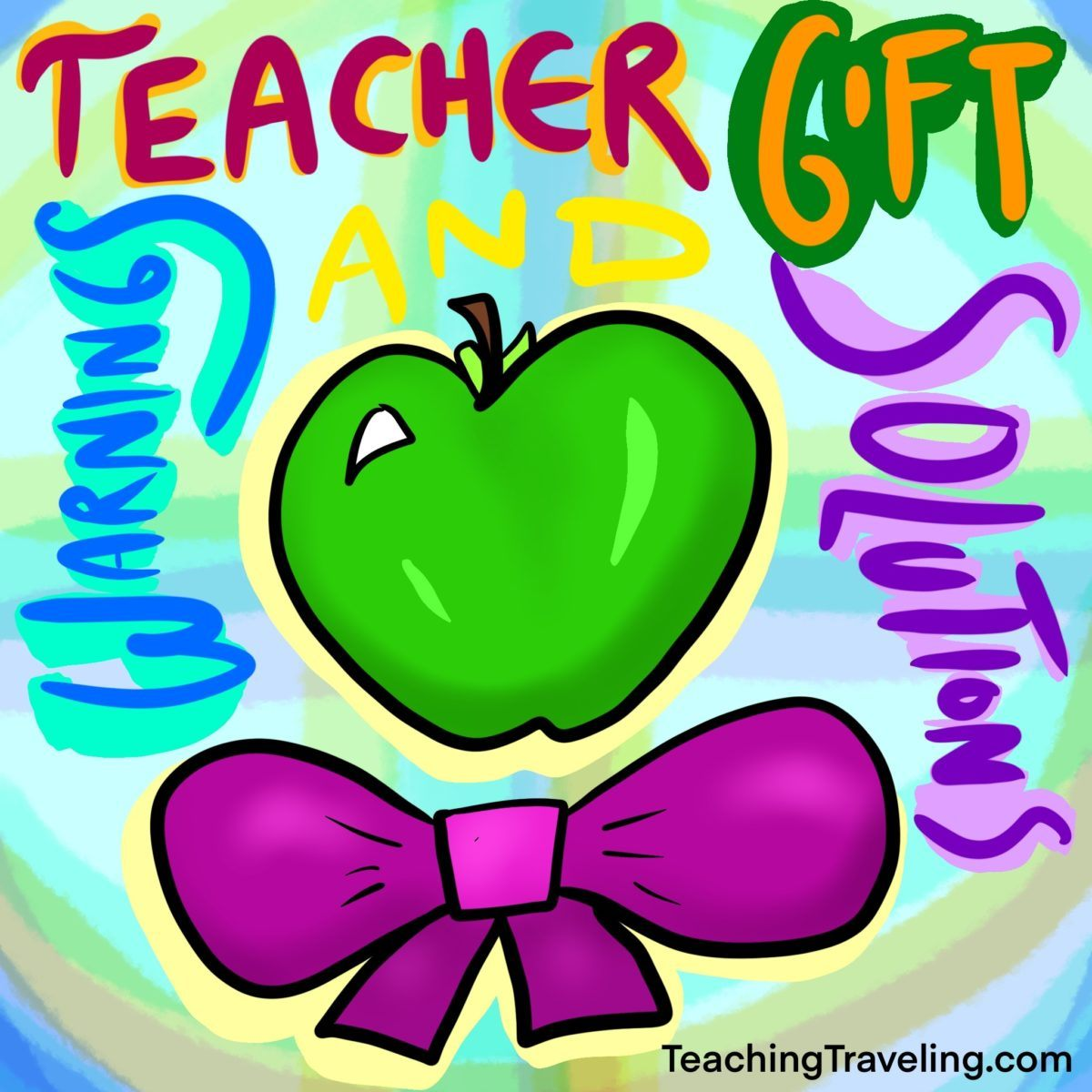 Teacher gift ideas for holidays and appreciation